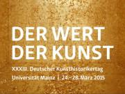33. Deutscher Kunsthistorikertag: Wert der Kunst