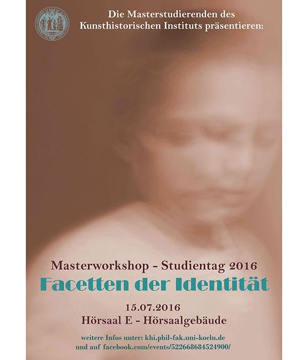"""Masterworkshop – Studientag """"Facetten der Identität"""""""