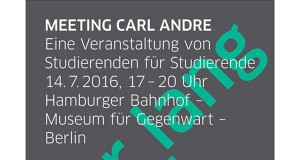 MEETING CARL ANDRE - Hamburger Bahnhof Berlin
