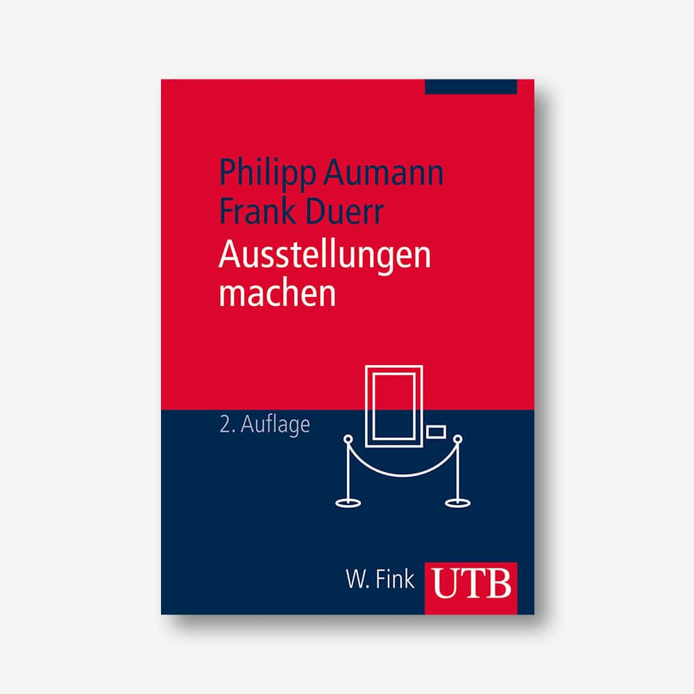 Philipp Aumann, Frank Duerr: Ausstellungen machen