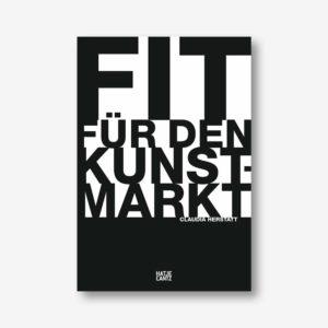 Claudia Herstatt: Fit für den Kunstmarkt