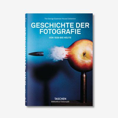 Geschichte der Photographie. Von 1839 bis heute - TASCHEN