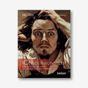 Hanno Rauterberg: Ich, der Künstler. Eine Geschichte der Kunst von Albrecht Dürer bis Ai Weiwei
