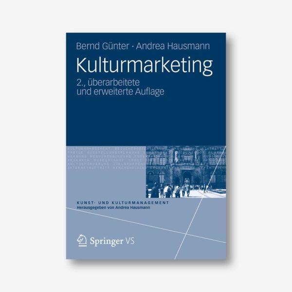 Bernd Günter, Andrea Hausmann: Kulturmarketing