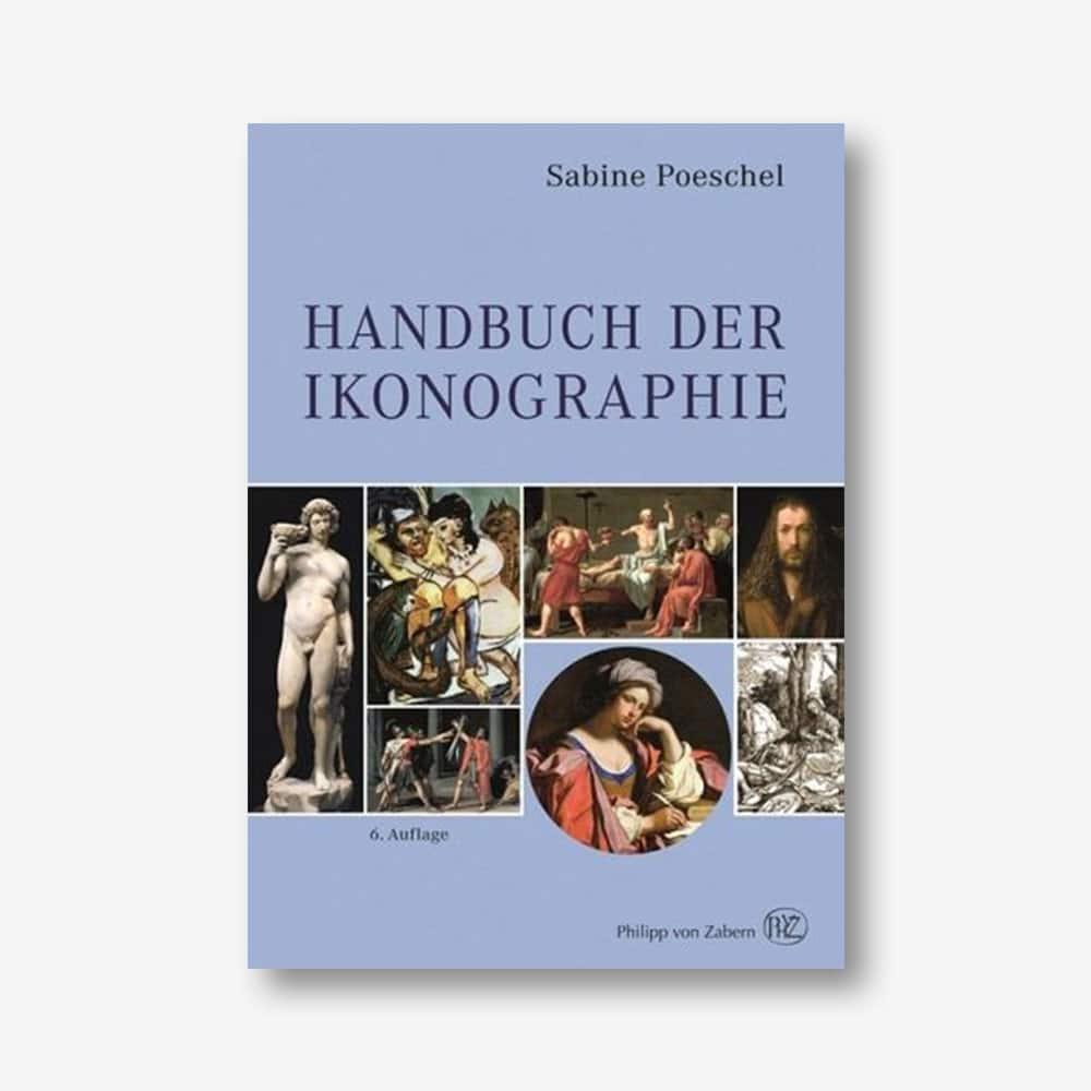 Sabine Poeschel: Handbuch der Ikonographie