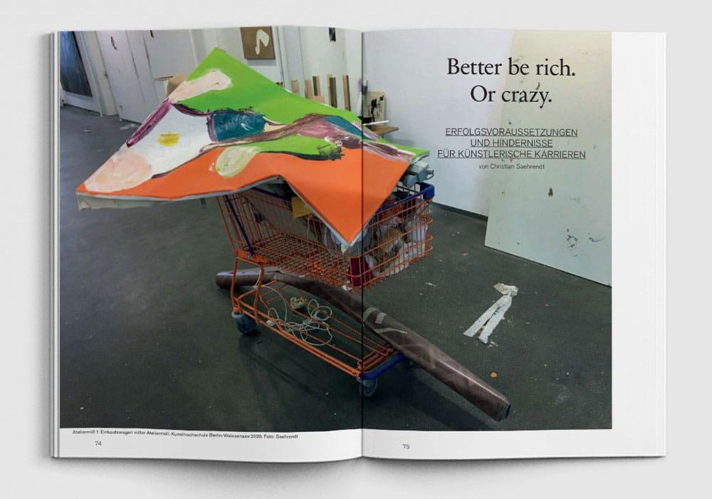 KUNSTFORUM: Better be rich. Or crazy.
